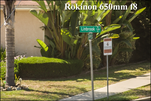 Here is the Rokinon at 650mm f8 setting.